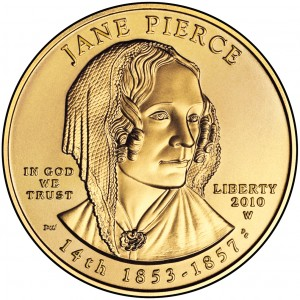 2010 First Spouse Gold Coin Jane Pierce Uncirculated Obverse