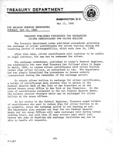 Treasury Publishes Procedures for Exchanging Silver Certificates for Silver Bullion, May 13, 1968. Full text is duplicated in the body of this page.