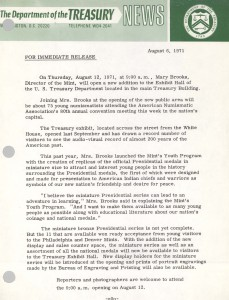 Director Mary Brooks Will Open an Addition to the Treasury Department Exhibit Hall, August 6, 1971. Full text is duplicated in the body of this page.