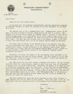 Letter from Director Adams to a citizen about legislation approving the Kennedy Half Dollar. Full text is duplicated in the body of this page.