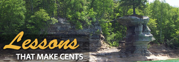 lessons that make cents - background pictured rocks national lakeshore