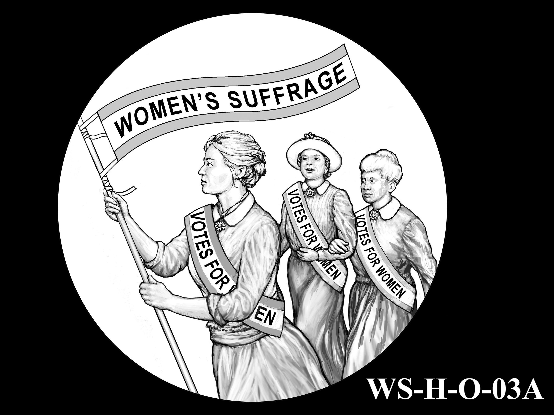 WS-H-O-03A -- Women's Suffrage Centennial Program - Historic Focus - Obverse