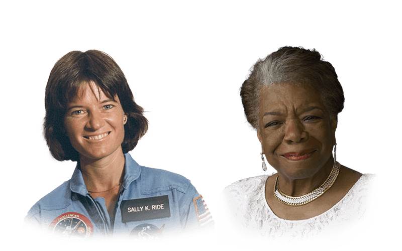 Dr. Sally Ride and Maya Angelou