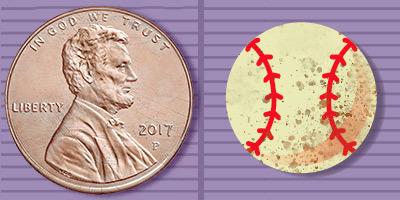 circulating penny and a cartoon dirty baseball
