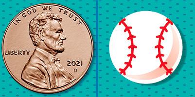 uncirculated penny and a cartoon baseball